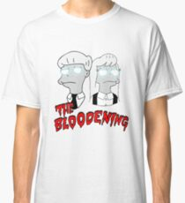 The Bloodening (White) Classic T-Shirt