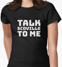 Talk Scoville to Me Shirt Funny Hot Pepper Jalapeno Tee Women's Fitted T-Shirt