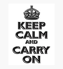 Keep Calm & Carry On, Be British! (Chisel), UK, WW2, WWII, Propaganda Photographic Print