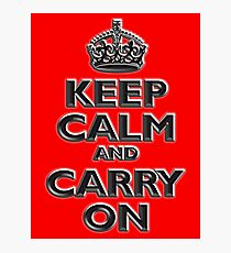 KEEP CALM, Keep Calm & Carry On, British, UK, Britain, Blighty, Chisel on Red Photographic Print