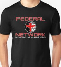 Federal Network - Would you like to know more? T-Shirt