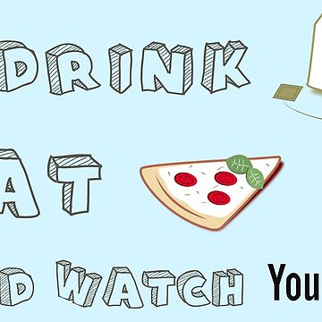 I drink tea, eat pizza and watch Youtubers - 01 by downeymore