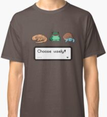 Choose Wisely! Classic T-Shirt