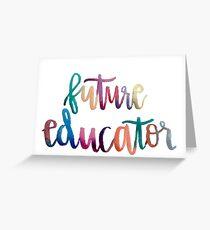 Future Educator Greeting Card
