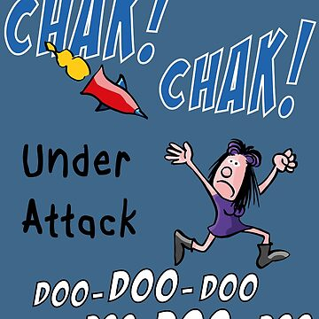 Chak! Chak! --Under Attack by madra