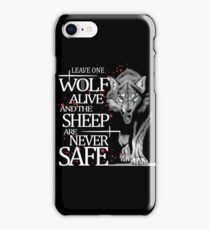 LEAVE ONE WOLF ALIVE iPhone Case/Skin