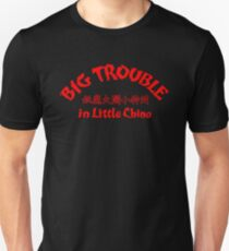 Big Trouble in Little China! (Scarlet Title Edition) T-Shirt
