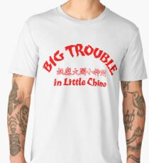 Big Trouble in Little China! (Scarlet Title Edition) Men's Premium T-Shirt