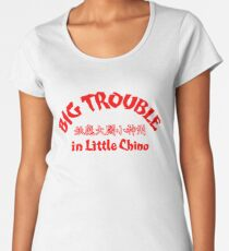 Big Trouble in Little China! (Scarlet Title Edition) Women's Premium T-Shirt