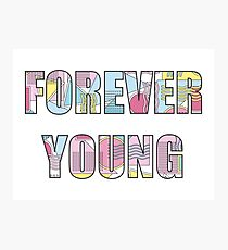 Forever young Photographic Print