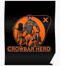 Crowbar Hero Poster