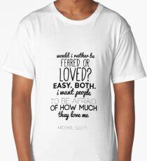 Michael Scott Quote - The Office US Long T-Shirt