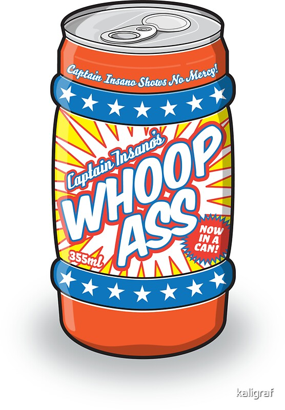 Can Of Woop Ass 61