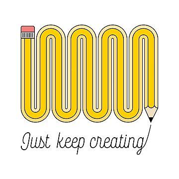 Just Keep Creating by istaria