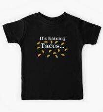 Its Raining Tacos - Kids Kids T-Shirt