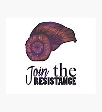 Join The Resistance Photographic Print