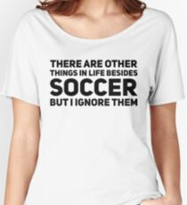 soccer Women's Relaxed Fit T-Shirt