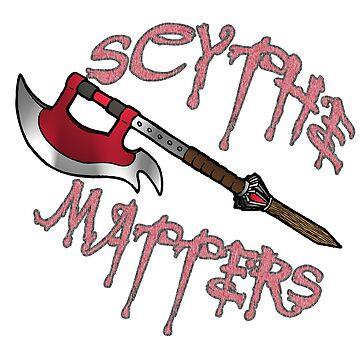 Scythe Matters by gillyperkygoth