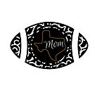 Texas Football Mom by texashandmade