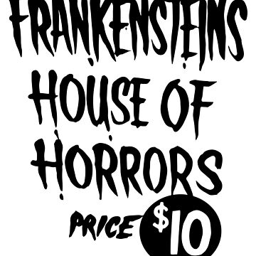Frankensteins House of Horrors by matepaint