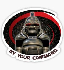 Cylon...By Your Command! Sticker