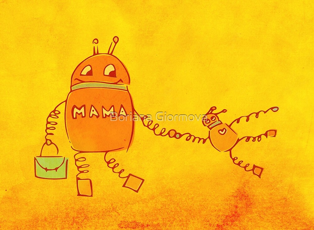 Robomama Robot Mother And Child by Boriana Giormova