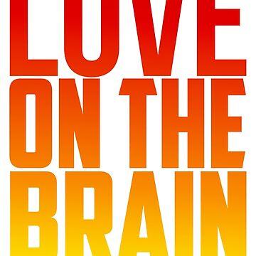 Love on The brain by Waheedhashmi