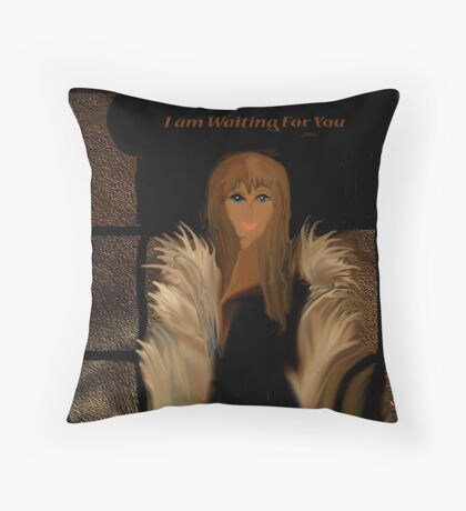 I Am Waiting For You Throw Pillow