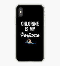 Chlorine is my perfume - Funny swimmer iPhone Case
