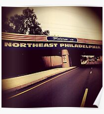 Welcome to Northeast Philly Poster