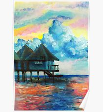 Acrylic painting of bungalow on the ocean  Poster