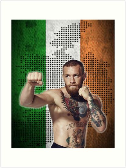 Quot Notorious Conor Mcgregor Irish Flag And Map Quot Art Prints