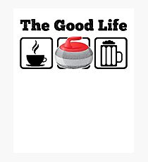 The Good Life: Coffee, Curling and Beer Photographic Print