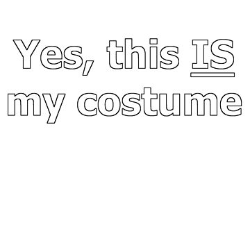 This IS my costume by newbs