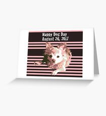 Happy Dog Day Chihuahua Greeting Card