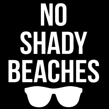 No Shady Beaches!  by geekingoutfitte