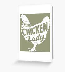 Crazy Chicken lady, fun chicken gift design. Greeting Card