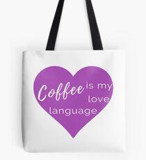 Coffee is my Love Language - Purple Heart Throw Pillow Tote Bag