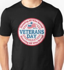 Veterans's Day Shirt Unisex T-Shirt