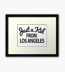 Just a kid from Los Angeles LA Framed Print