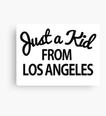 Just a kid from Los Angeles LA Canvas Print