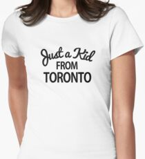 Just a kid from Toronto Women's Fitted T-Shirt
