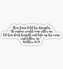 Matthew 16:24 Sticker