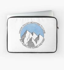 Bleibe immer bescheiden und freundlich Berge Laptoptasche