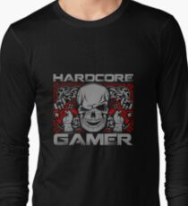Hardcore Gamer Gift Idea For Gamers Video Game Lovers Players Gaming Long Sleeve T-Shirt