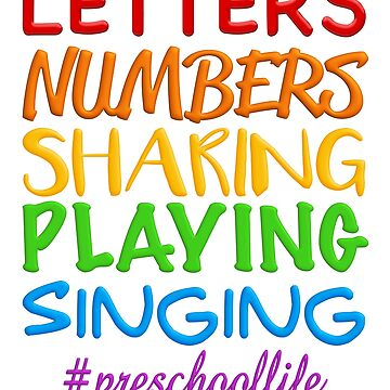 Preschool Life - Letters, Numbers, Sharing, Playing, Singing by turtlebird