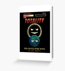 Totality Solar Eclipse Wins 8-21-2017 Greeting Card