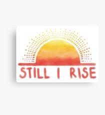 Still I Rise Sunrise Canvas Print