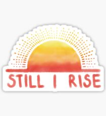 Still I Rise Sunrise Sticker