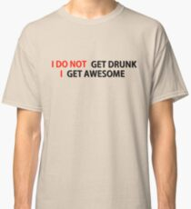 Awesome Drunk Party Time Funny Gift Classic T-Shirt